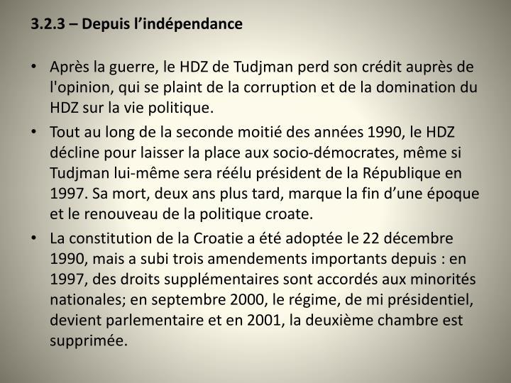 3.2.3 – Depuis l'indépendance
