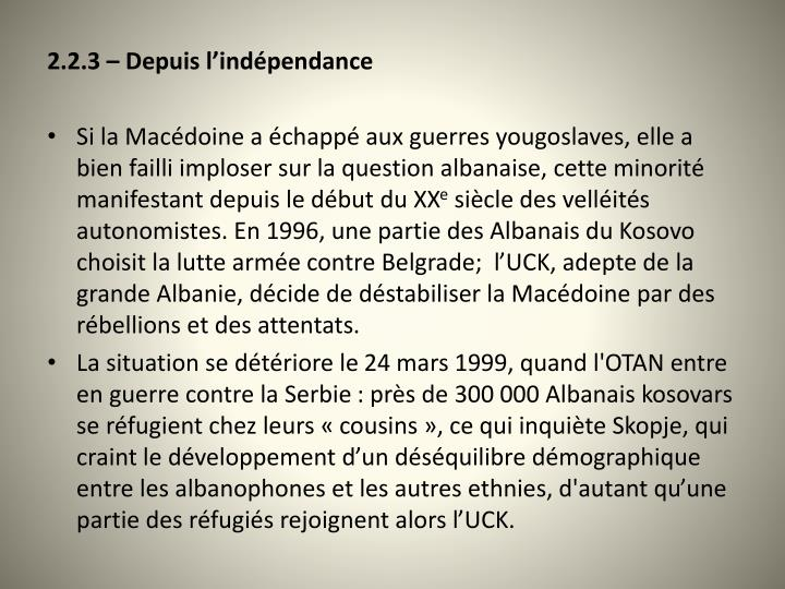 2.2.3 – Depuis l'indépendance