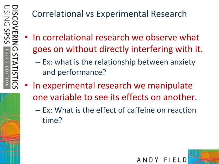 Correlational vs Experimental Research