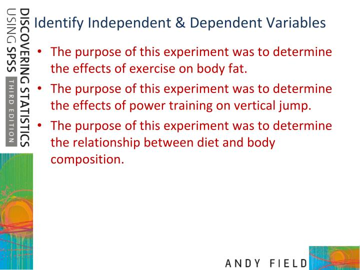 Identify independent dependent variables