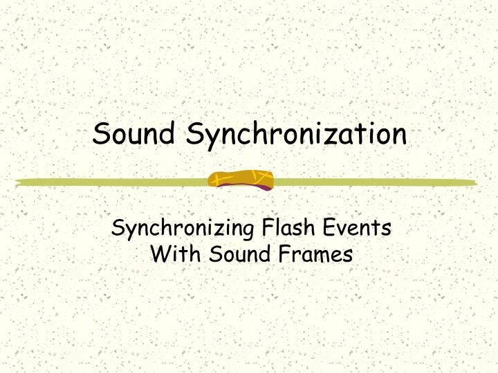 Sound synchronization