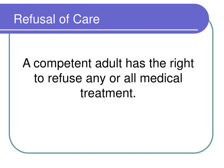 Refusal of Care