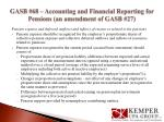 gasb 68 accounting and financial reporting for pensions an amendment of gasb 274