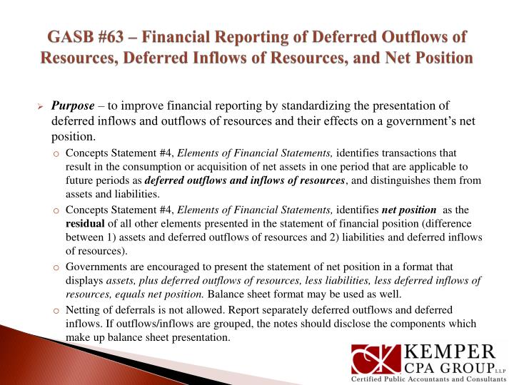 GASB #63 – Financial Reporting of Deferred Outflows of Resources, Deferred Inflows of Resources, a...