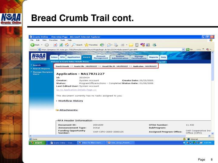 Bread Crumb Trail cont.