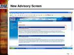 new advisory screen