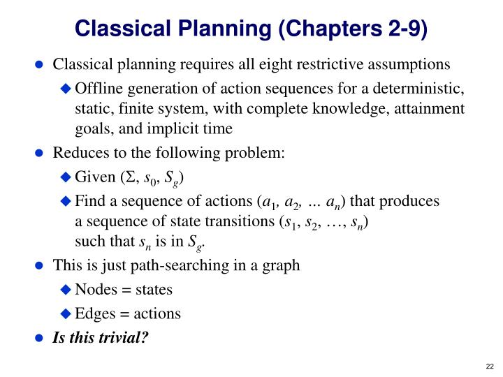 Classical Planning (Chapters 2-9)