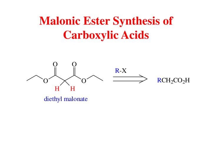 Malonic Ester Synthesis of Carboxylic Acids