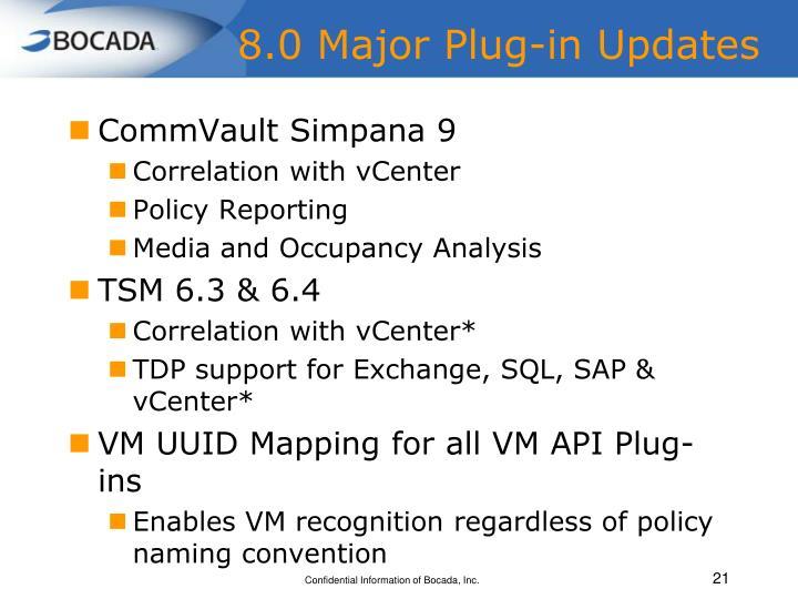 8.0 Major Plug-in Updates