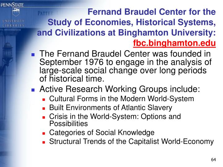 Fernand Braudel Center for the