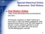 special historical online resources oral history