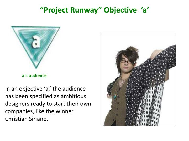 """Project Runway"" Objective  'a'"