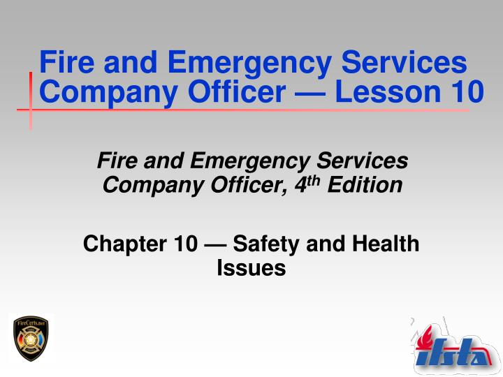 Fire and emergency services company officer lesson 10