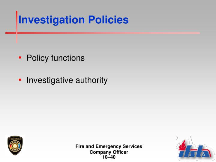 Investigation Policies