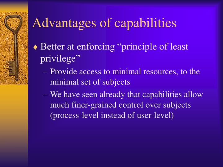 Advantages of capabilities