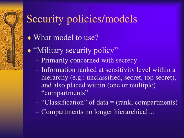 Security policies/models