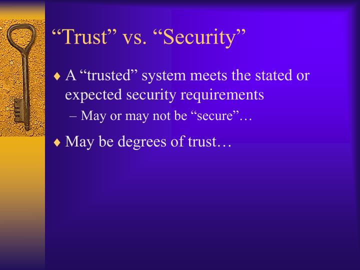 """Trust"" vs. ""Security"""