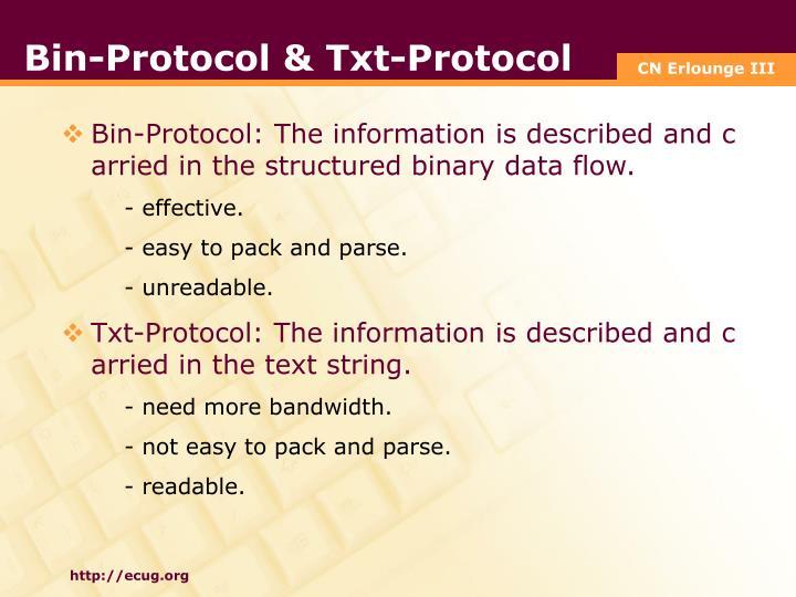 Bin-Protocol & Txt-Protocol