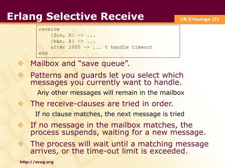 Erlang Selective Receive