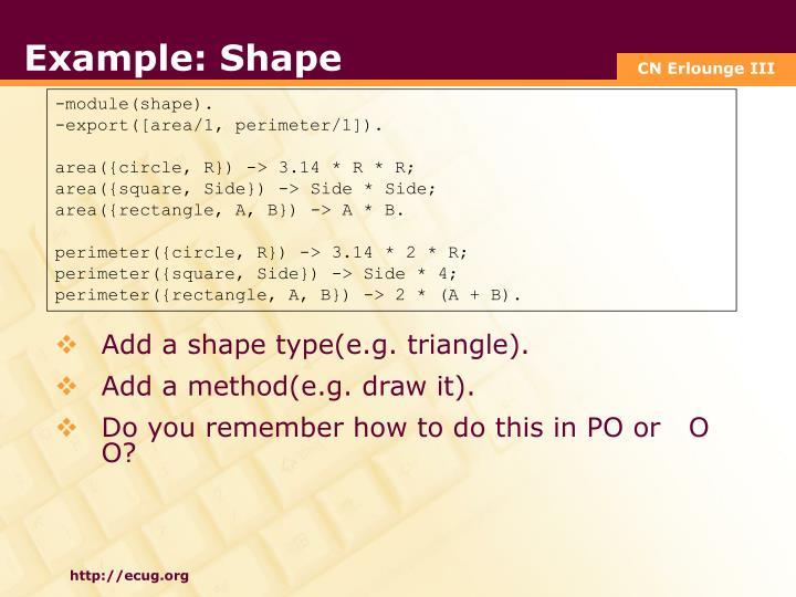 Example: Shape
