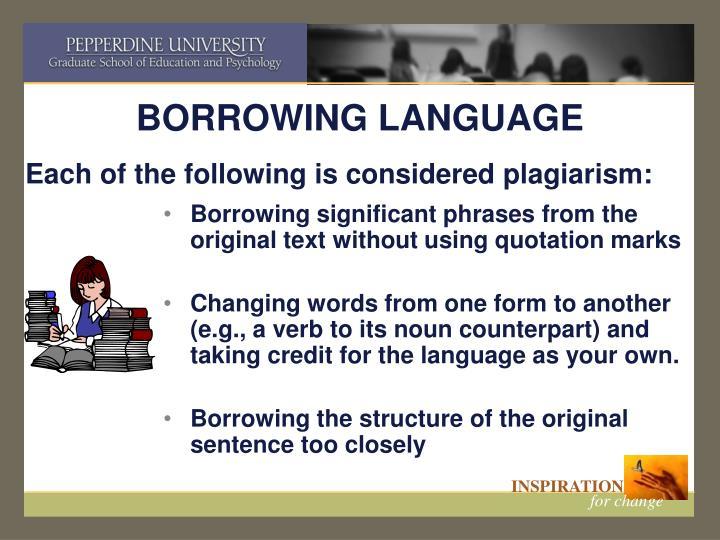 BORROWING LANGUAGE