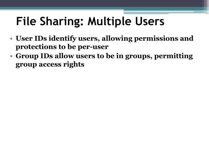 File Sharing: Multiple Users