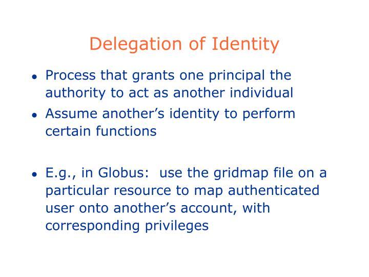 Delegation of Identity