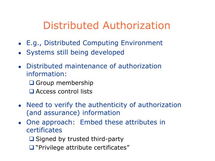 Distributed Authorization