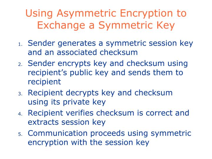 Using Asymmetric Encryption to Exchange a Symmetric Key