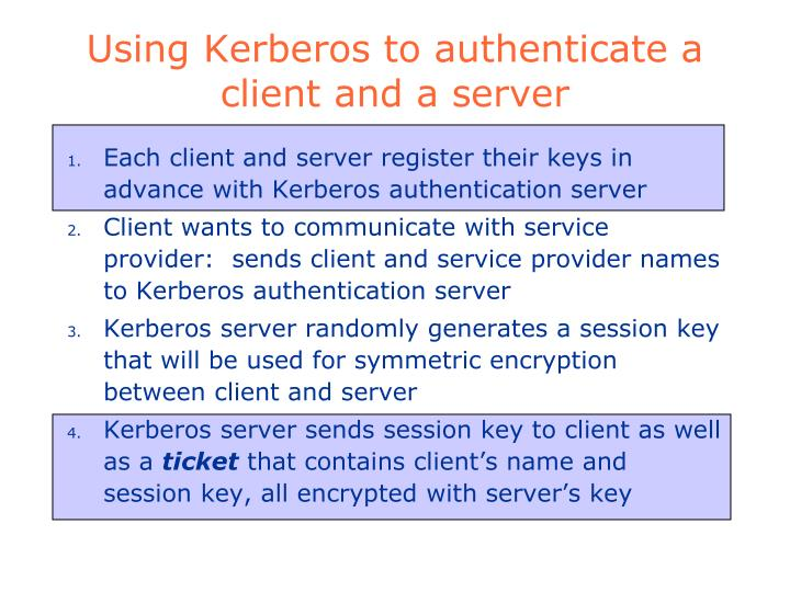 Using Kerberos to authenticate a client and a server