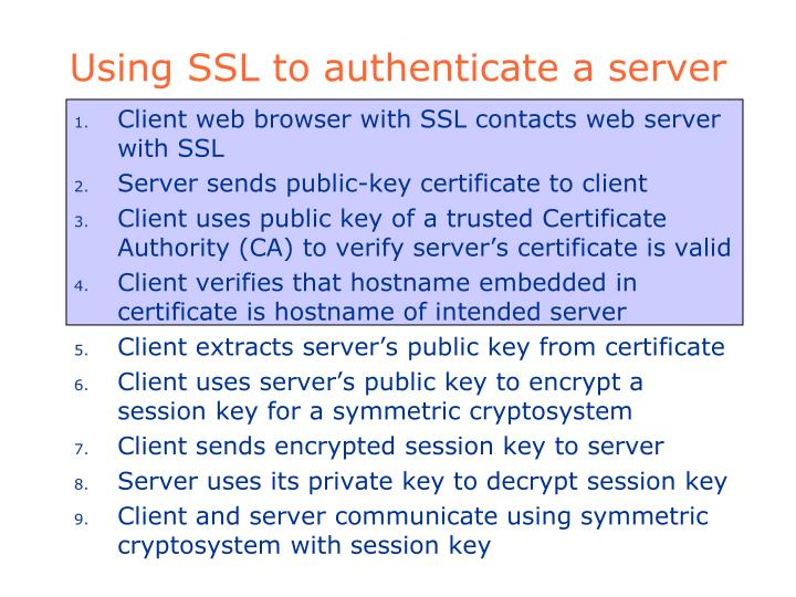 Using SSL to authenticate a server