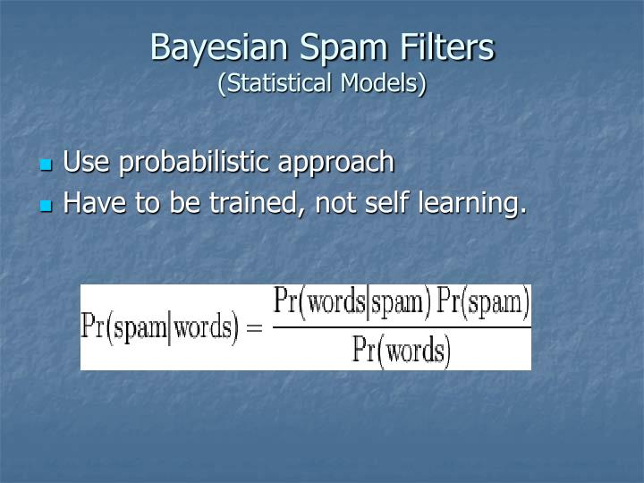 Bayesian Spam Filters