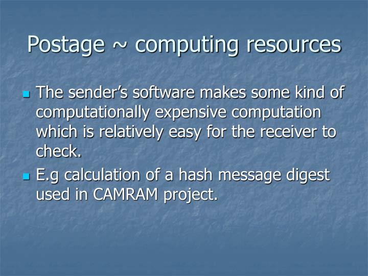 Postage ~ computing resources