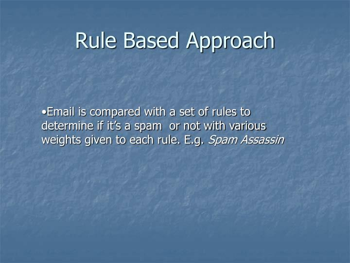 Rule Based Approach