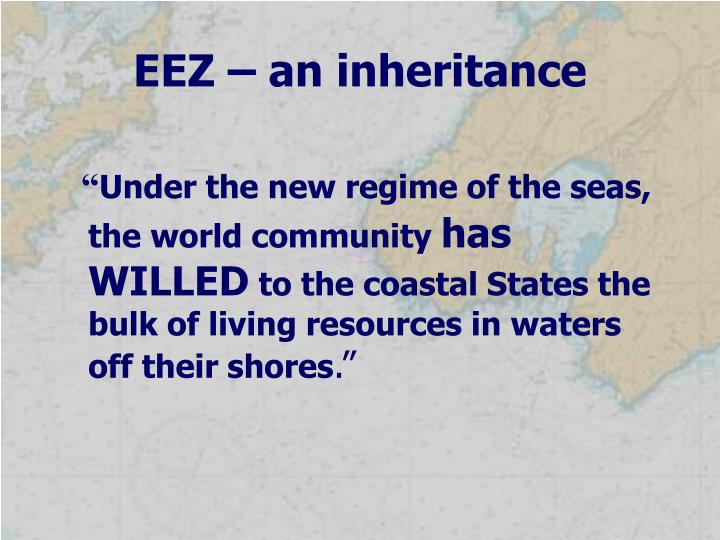 EEZ – an inheritance
