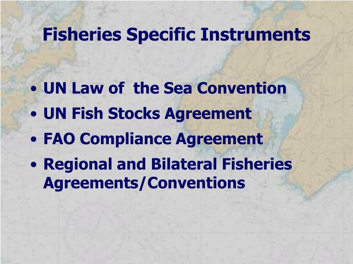 Fisheries Specific Instruments