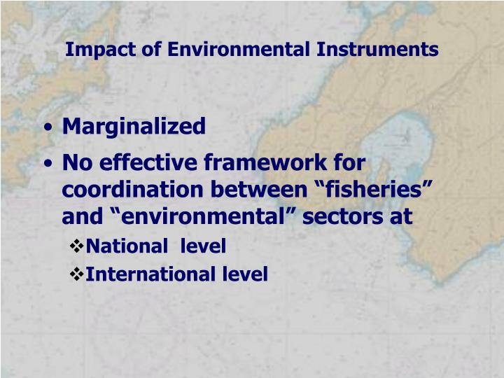 Impact of Environmental Instruments