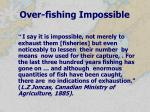 over fishing impossible