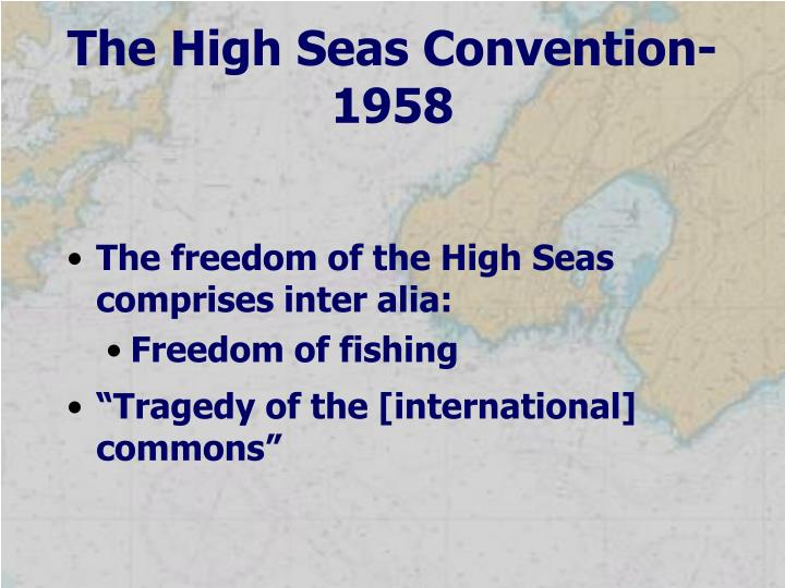 The High Seas Convention-1958