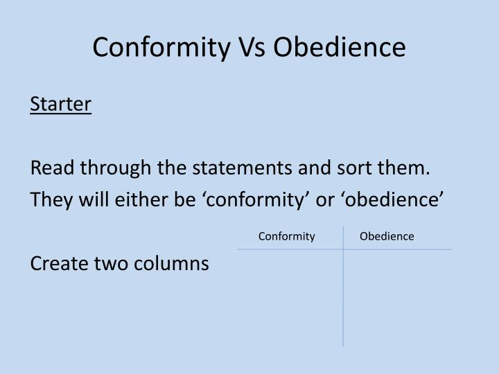 Conformity vs obedience