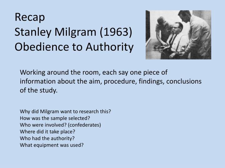 Recap stanley milgram 1963 obedience to authority