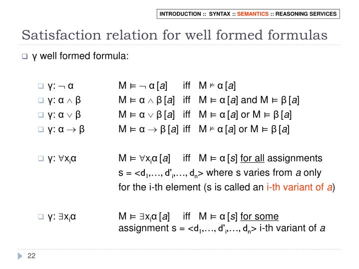 Satisfaction relation for well formed formulas
