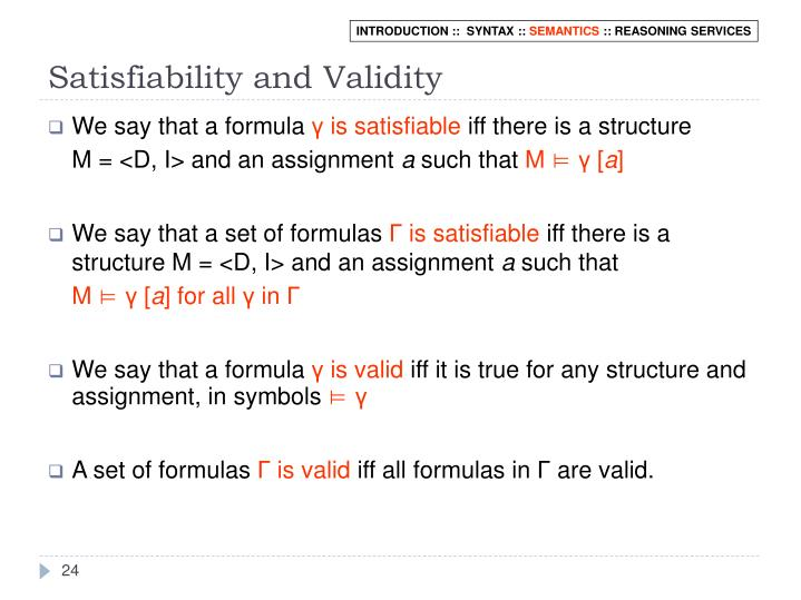 Satisfiability and Validity