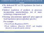 current regulation of nanotechnology in food