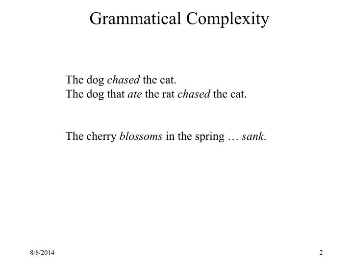 Grammatical complexity