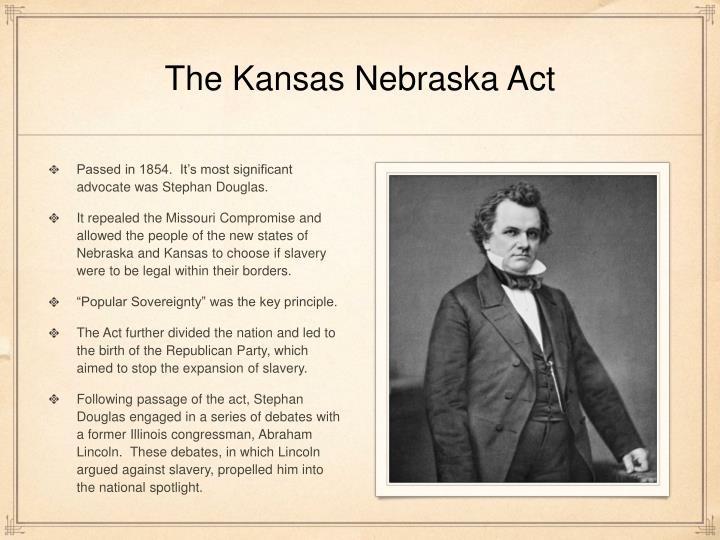The Kansas Nebraska Act