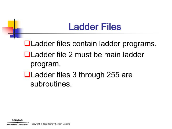 Ladder Files