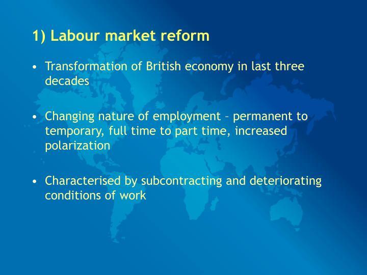 1) Labour market reform