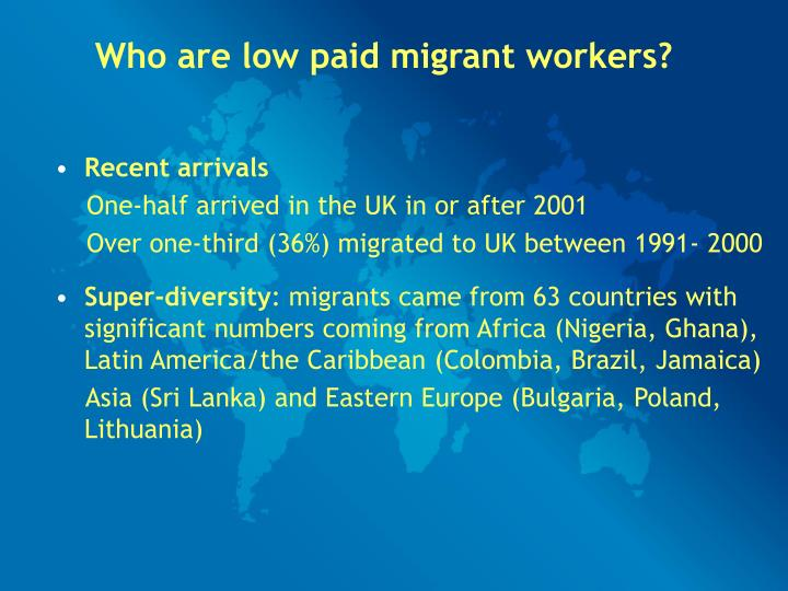 Who are low paid migrant workers?