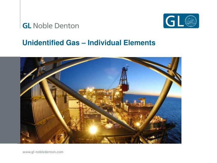 Unidentified Gas – Individual Elements
